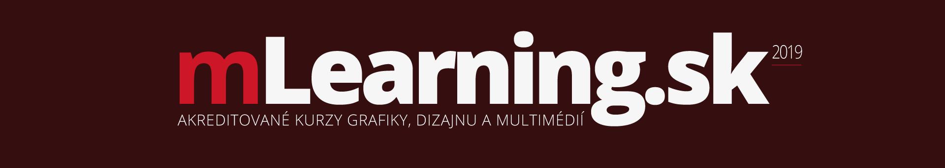 mLearning.sk = akreditované kurzy grafiky, grafické kurzy, kurzy Illustrator, kurzy Photoshop,, kurzy InDesign, kurzy Corel, kurzy tvorba webstránok, kurzy grafický design, kurzy webdesign, kurzy KOMPAS
